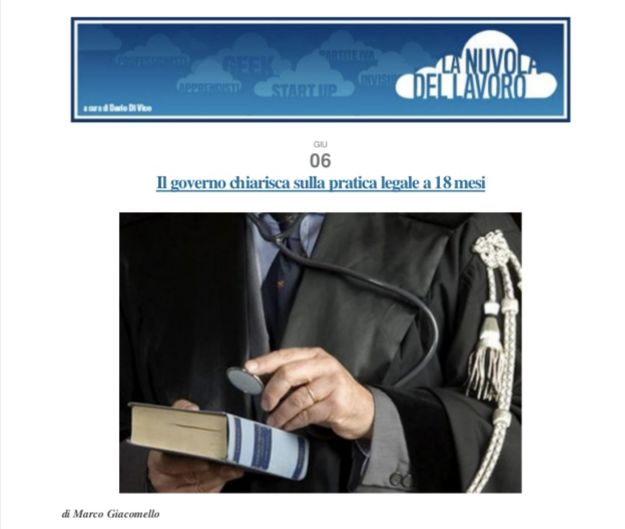 Il Governo chiarisca sulla pratica legale a 18 mesi – La Nuvola del Lavoro, Corriere della Sera (Giugno 2012)