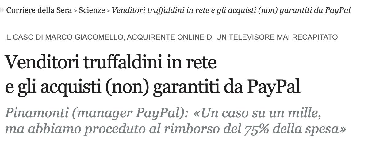 Venditori truffaldini in rete e gli acquisti (non) garantiti da PayPal – Il Corriere della Sera (Novembre 2012)